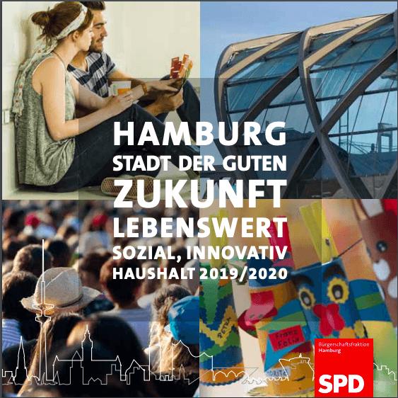 Hamburg, Stadt der guten Zukunft, Haushalt 2019/2020 (SPD-Bürgerschaftsfraktion), 2018-12, Titelbild